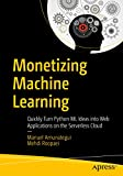 Take your Python machine learning ideas and create serverless web applications accessible by anyone with an Internet connection. Some of the most popular serverless cloud providers are covered in this book—Amazon, Microsoft, Google, and PythonAnyw...