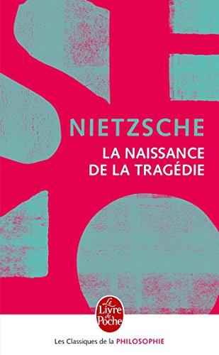 La Naissance de la tragédie - Nouvelle édition