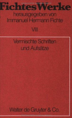 Werke, 11 Bde., Bd.8, Vermischte Schriften und Aufsätze.