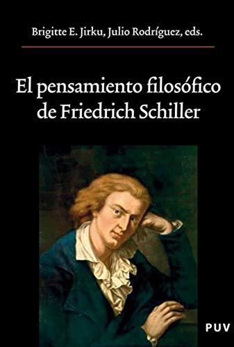 El pensamiento filosófico de Friedrich Schiller por Julio Rodríguez González