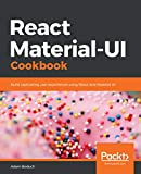 React Material-UI Cookbook: Build captivating user experiences using React and Material-UI (English Edition)