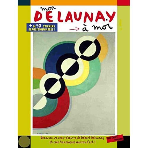 Mon Delaunay à moi | Cahier d'activités