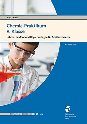 Chemie-Praktikum 9. Klasse: Lehrer-Handout und Kopiervorlagen für Schülerversuche