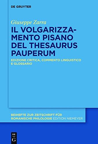 scaricare ebook gratis Il «Thesaurus pauperum» pisano: Edizione critica, commento linguistico e glossario (Beihefte zur Zeitschrift für romanische Philologie) PDF Epub