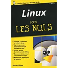 Linux pour les Nuls by Richard Blum (September 21,2015)