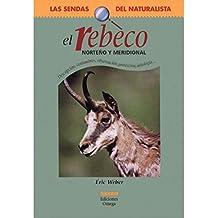 EL REBECO (GUIAS DEL NATURALISTA-MAMIFEROS)
