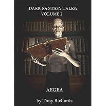 AEGEA (Dark Fantasy Tales Book 1)