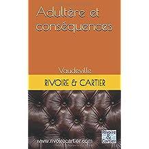 Adultère et conséquences: vaudeville