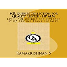 SQL queries collection for Quality Center - HP ALM: SQL queries for leverage by QA Testing Teams globally.