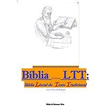 Bíblia de Estudos LTT: Bíblia Literal do Texto Tradicional (com Notas de Rodapé) (Portuguese Edition)