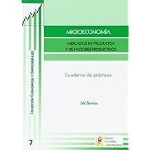 Microeconomía. Libro De Prácticas
