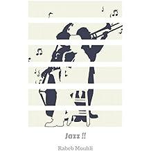 Jazz !!: Music & In Short  (English Edition)
