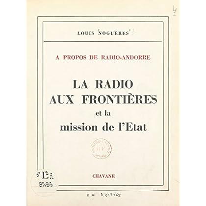 À propos de Radio-Andorre, la radio aux frontières et la mission de l'État