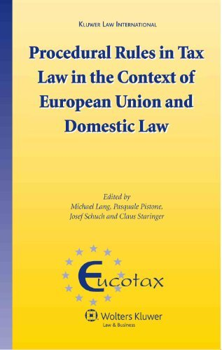 Procedural Rules in Tax Law in the Context of European Union and Domestic Law (EUCOTAX Series) by Michael Lang (2010-11-03)