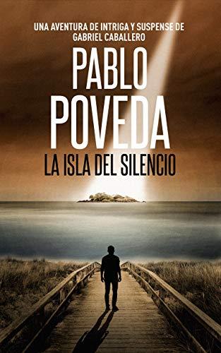 La Isla del Silencio: Una aventura de intriga y suspense de ...