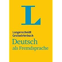 Langenscheidt Großwörterbuch Deutsch als Fremdsprache: Deutsch-Deutsch (Einsprachige Wörterbücher)
