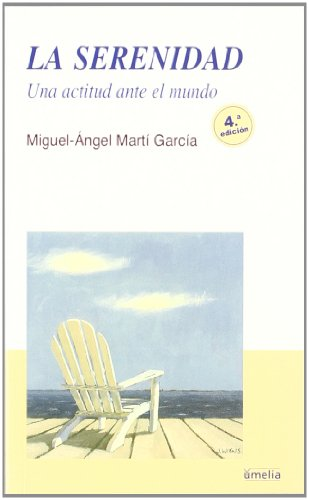La serenidad (Yumelia Autoayuda) por Miguel-Ángel Martí