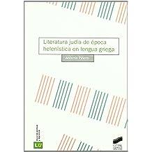 Literatura judía de época helenística en lengua griega (Historia de la literatura universal)
