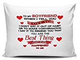 Best Boyfriend Pillow Cases - to My Boyfriend When I Tell You I Review
