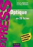Optique - En 26 fiches