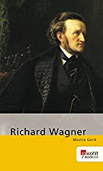 Richard Wagner (E-Book Monographie) (German Edition)