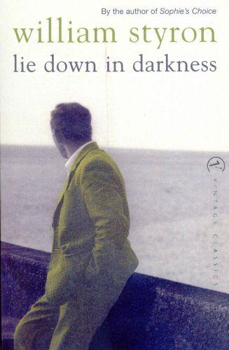 Lie Down In Darkness (Vintage Classics)