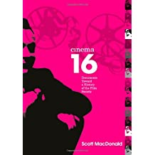 Cinema 16: Documents Toward a History of the Film Society: Documents Towards a History of the Film Society (Wide Angle Books)