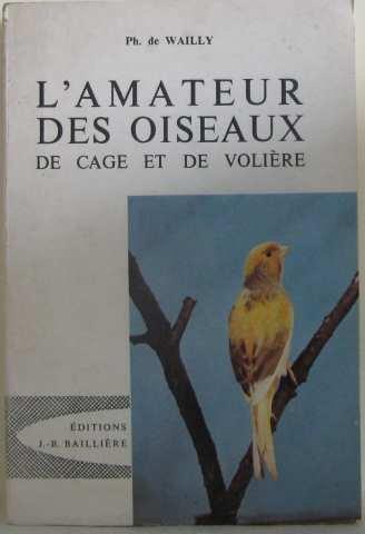 L'amateur des oiseaux de cage et de volire