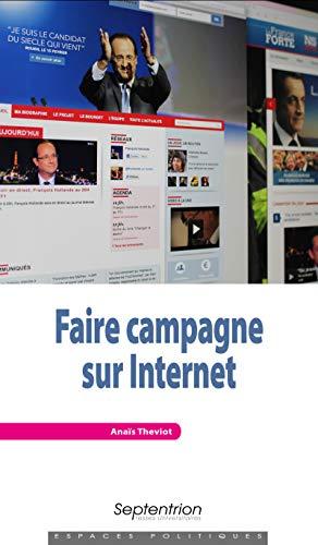 Faire campagne sur Internet par Anaïs Theviot