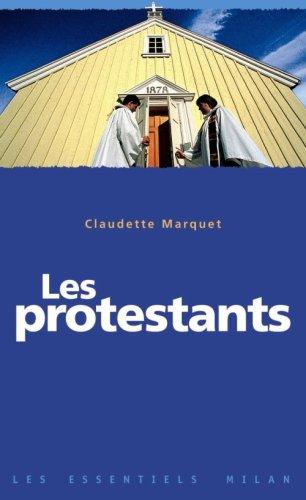Les protestants par Claudette Marquet