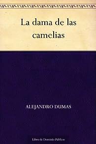 La dama de las camelias par Alexandre Dumas (hijo)