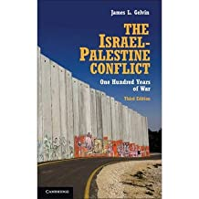 [(The Israel-Palestine Conflict: One Hundred Years of War)] [ By (author) James L. Gelvin ] [May, 2014]