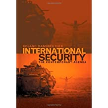International Security: The Contemporary Agenda by Roland Dannreuther (2007-05-14)