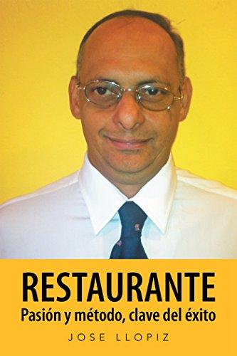 Restaurante Pasión Y Método, Clave Del Éxito