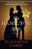 The Hamilton Affair: A Novel (English Edition)