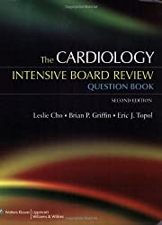 The Cardiology Intensive Board Review Question Book (Intensive Board Review Question)