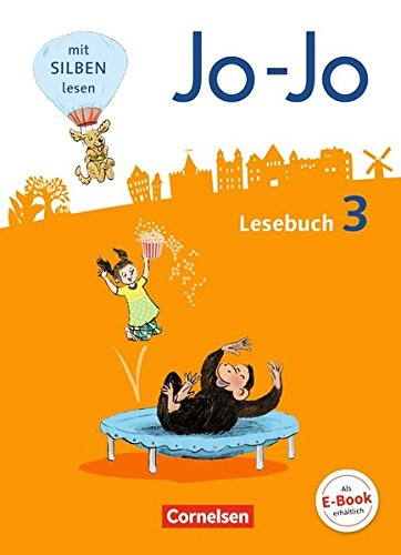 Jo-Jo Lesebuch - Allgemeine Ausgabe - Neubearbeitung 2016: 3. Schuljahr - Schülerbuch