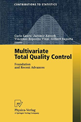 Multivariate Total Quality Control. Foundation and Recent Advances (Contributions to Statistics) -