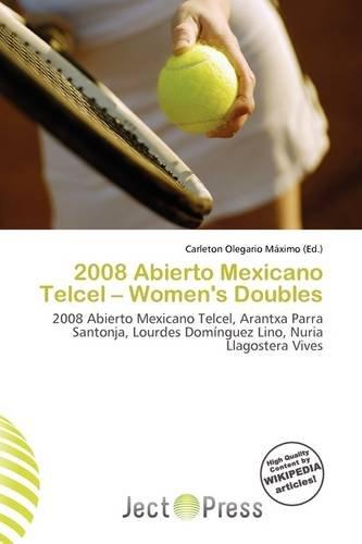 2008-abierto-mexicano-telcel-womens-doubles