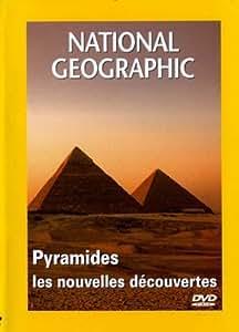 National Geographic - Pyramides, les nouvelles découvertes
