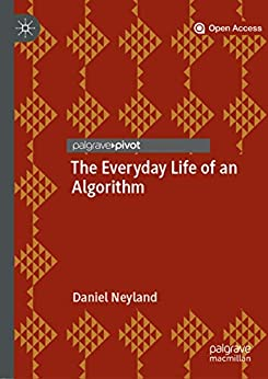 The Everyday Life Of An Algorithm por Daniel Neyland epub