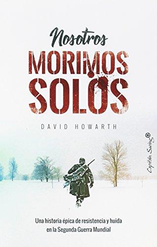 Nosotros morimos solos por David Howarth