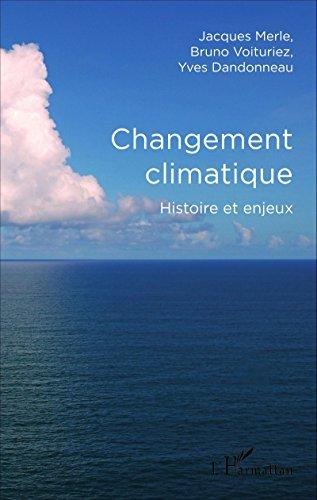 Changement climatique: Histoire et enjeux