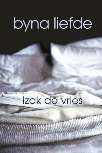 Byna liefde (Afrikaans Edition)