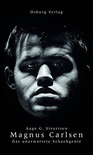 Magnus Carlsen: Das unerwartete Schachgenie