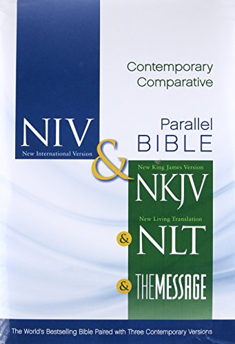 NIV, NKJV, NLT, The Message, Contemporary Comparative Study Side-by-Side Bible, Hardcover: The World's Bestselling Bible Paired with Three Contemporary Versions por Zondervan