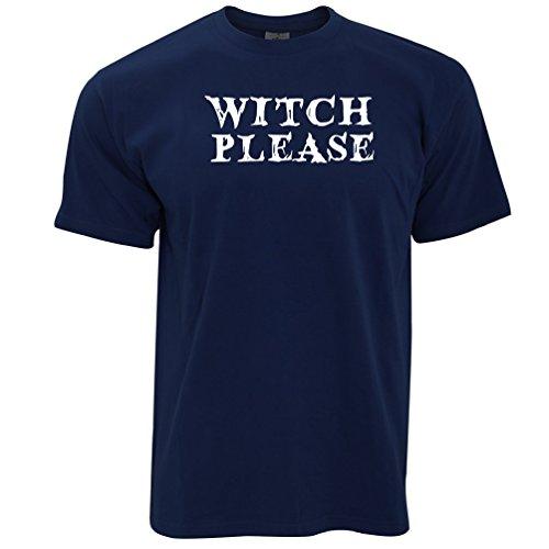 Zitate Halloween Scary (Witch Bitte Gedruckt Slogan Zitat Design Premium-Qualität Neuheit Herren)