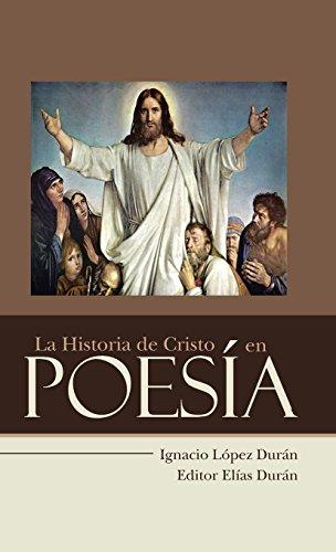 La Historia de Cristo en Poesía