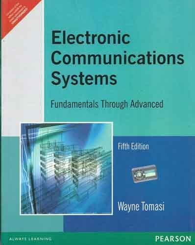 Electronic Communications System : Fundamentals Through Advanced