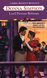 Lord Pierson Reforms (Zebra Regency Romance) by Donna Simpson (2004-03-01)